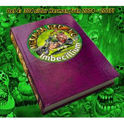 Imbecillium (2004 - 2007, 304 sid)
