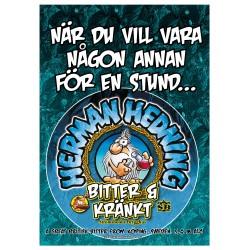 """Herman Hedning Affisch """"Bitter & Kränkt"""""""
